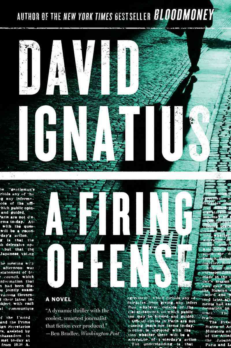 A Firing Offense By Ignatius, David