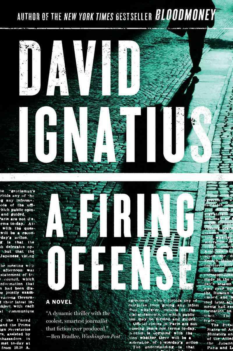 A Firing Offense By Ignatius, David